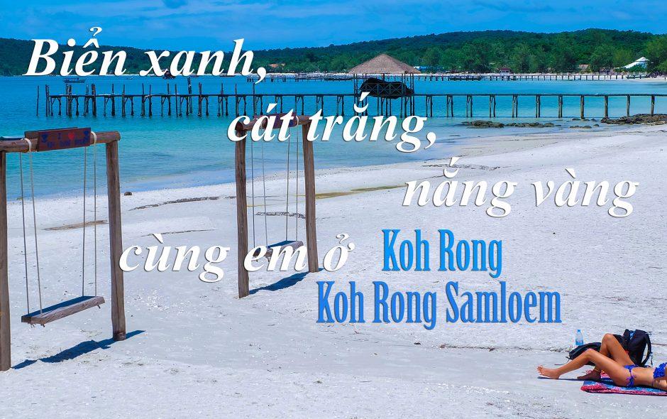 Chọn Koh Rong hay Koh Rong Samloem?